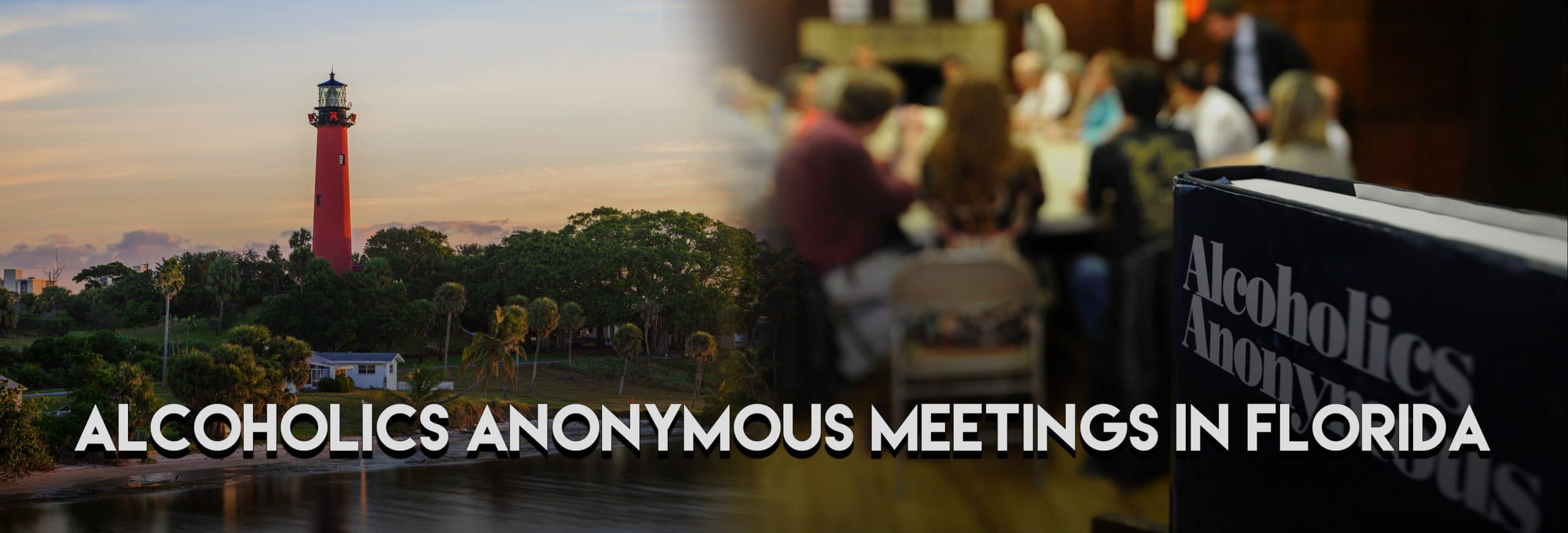 Discover living sober by attending AA meetings in Florida